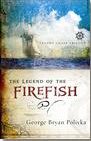 The Legend of theFirefish