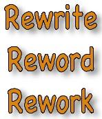 Rewrite, Reword, Rework