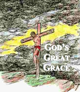 God's Great Grace